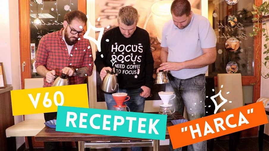 V60 receptek harca